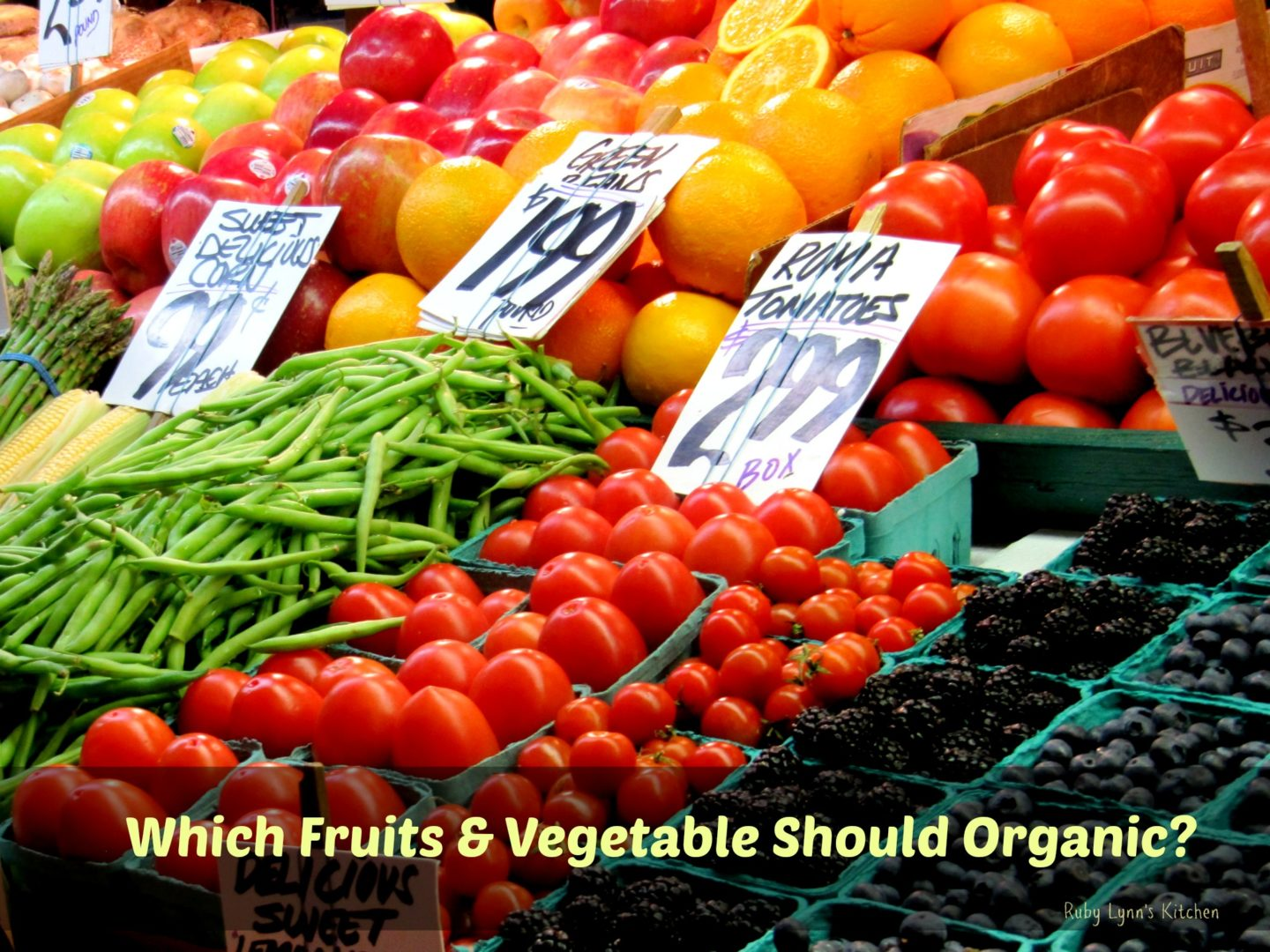 Which Fruits & Vegetables Should Be Organic